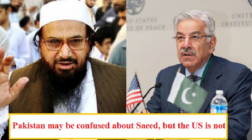 Pakistan may be confused about Saeed, but the US is not